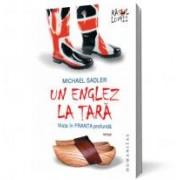 Un Englez la Țară: Viaţa în Franţa profundă