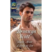 Rake Most Likely to Sin (Rakes on Tour, Book 4) by Bronwyn Scott