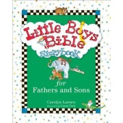 Little Boys Bible Storybook for Fathers and Sons, Rev. & Updated Ed. by Carolyn Larsen