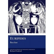 Euripides: Bacchae by Richard Seaford