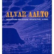 Alva Aalto by Alvar Aalto