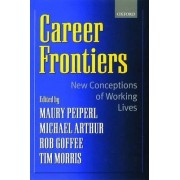 Career Frontiers by Maury A. Peiperl