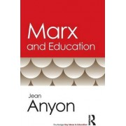 Marx and Education by Jean Anyon