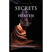 Secrets of Heaven by Marshall Vian Summers