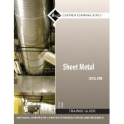 Sheet Metal: Trainee Guide Level 1 by Nccer