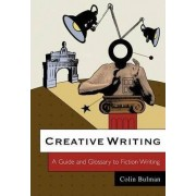 Creative Writing by Colin Bulman