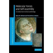 Molecular Forces and Self Assembly by Barry W. Ninham