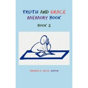 Truth and Grace Memory Book: Book 2