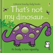 That's Not My Dinosaur by Fiona Watt