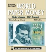 Standard Catalog of World Paper Money - Modern Issues by George S. Cuhaj