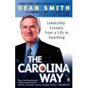 The Carolina Way by Dean Smith