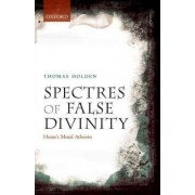 Spectres of False Divinity by Thomas Holden