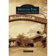 Medicine Park by David C Lott