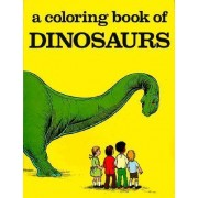 Coloring Book of Dinosaurs by Bellerophon Books