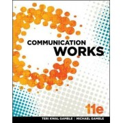 Communication Works by Teri Gamble