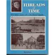 Threads Of Time: The True Story Of A Bedford Family