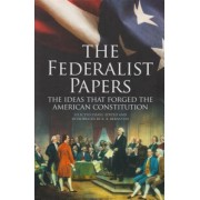 The Federalist Papers: The Ideas That Forged the American Constitution: Slip-Case Edition, Hardcover