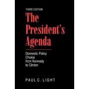 The President's Agenda by Paul Charles Light