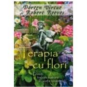 Terapia Cu Flori - Doreen Virtue Robert Reeves