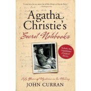 Agatha Christie's Secret Notebooks by Lecturer in the School of Classics and Ancient History John Curran