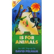 A is for Animals by David Pelham