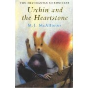 Urchin and the Heartstone by M. I. McAllister
