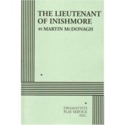 The Lieutenant of Inishmore - Acting Edition by Martin McDonagh