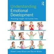 Understanding Emotional Development by Robert Lewis Wilson