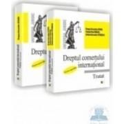 Dreptul comertului international - Tratat - Partea generala + Partea speciala - Dragos-Alexandru Sitaru