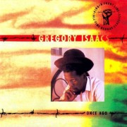 Gregory Isaacs - Once Ago (0077778690023) (1 CD)