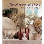 The New French Decor by Michele Lalande