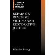Repair or Revenge by Heather Strang