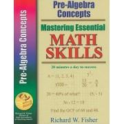 Pre-Algebra Concepts by Richard W Fisher