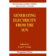 Generating Electricity from the Sun: Volume 2 by F.C. Treble
