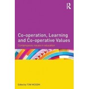 Co-Operation, Learning and Co-Operative Values by Tom Woodin