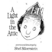 Light in the Attic by Shel Silverstein