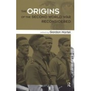 Origins of the Second World War Reconsidered by Gordon Martel