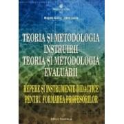 Teoria si metodologia instruirii. Teoria si metodologia evaluarii - Musata Bocos Dana Jucan