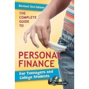 The Complete Guide to Personal Finance for Teenagers and College Students by Tamsen Butler