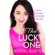 The Lucky One by Krystal Barter