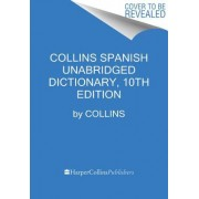 Collins Spanish Unabridged Dictionary, 10th Edition