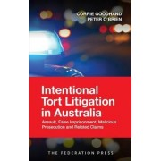 Intentional Tort Litigation in Australia by Corrie Goodhand