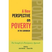 A New Perspective on Poverty in the Caribbean by Juliet Melville