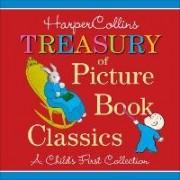 HarperCollins Treasury of Picture Book Classics by Harper Collins Publishers