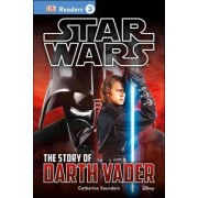 DK Reader: The Story of Darth Vader by Catherine Saunders
