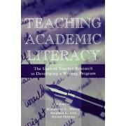 Teaching Academic Literacy by Katherine L. Weese