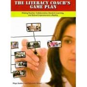 The Literacy Coach's Game Plan by Maya Sadder