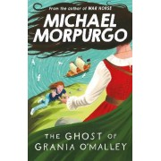 The Ghost of Grania O'Malley by Michael Morpurgo