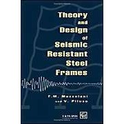 Theory And Design Of Seismic Resistant Steel Frames