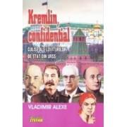 Kremlin confidential - Vladimir Alexe